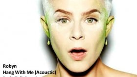 robyn - hang with me acoustic [2010]