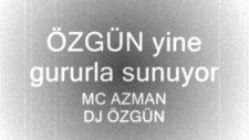 Arsız Bela ''mc Azman Dj Özgün''
