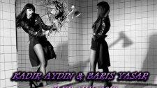 natalia kills mirrors kadir aydin & baris yasar club mix