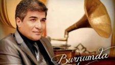 İbrahim Erkal - Burnumda Tütüyorsun - [2011]
