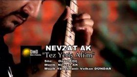 Nevzat Ak - Tez Yetis Alim 2011 Yep Yeni Klip