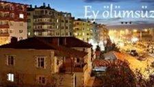 Ey Ölümsüz Sevdalar Şehri - Bir Fırtına Tuttu Bizi - Erciş Depremi