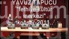 yavuz tapucu--fethiye kültür merkezi -2011