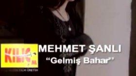 Mehmet Şanlı - Gelmiş Bahar Geçmiş Yazlar