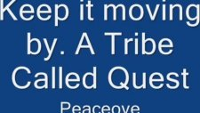 A Tribe Called Quest Keeping It Moving