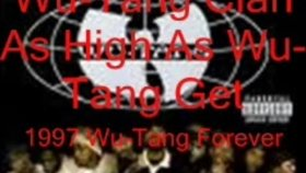 wu-tang clan as high as wu-tang get