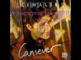 Cansever - Ağlatan Şarkılar
