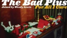 The Bad Plus - Comfortably Numb