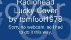 Radiohead Lucky