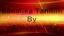 Sanalika Tanıtım Videosu-Arrivederci