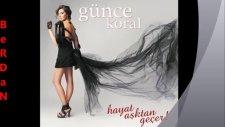 Günce Koral Hayat Asktan Gecer 2012  Yepyeni Single  Günce Koral 2012 Hayat Yeni Albüm