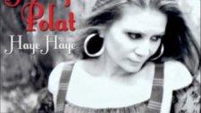 Hülya Polat Didi Guda(Büyük Guda) Haye Haye(2012)