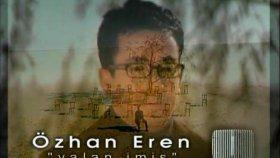 Özhan Eren - Yalan İmiş