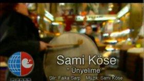 Sami Köse - Ünyelime