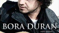 Bora Duran Aynalar 2012 Albümünden Yeni Şarkı