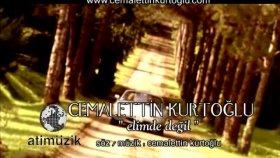 Cemalettin Kurtoğlu - Elimde Değil