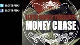 Lloyd Banks - Money Chase Feat Fabolous