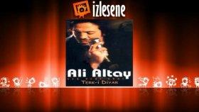 Ali Altay - Sevmedin Ulan