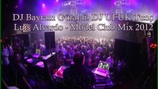 Dj Bayram Güral Ft. Dj Ufuk Tunç Luis Alvardo - Model Club Mix 2012