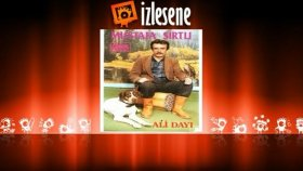 Mustafa Sırtlı - Ali Dayı