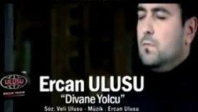 Ercan ulusu - divane yolcu yeni 2012