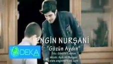 Engin Nursani - Gözün Aydin 2012 Yeni Klip