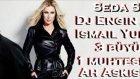 Seda Sayan  Ismail YK - Ah Aşkım (Remix by Dj Engin Akkaya)