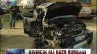 Kıvırcık Ali - Trafik Kazasında Yaşamını Yitirdi  UNUTMAYACAĞIZ SENİ...