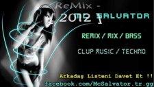 Mc Salvator -  Sentello Original Mix - 2012 -