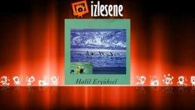 Halil Eryüksel - Ekmelidir Şu Burdur'un Dağlarına