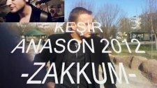 Keşir Anason 2012 Zakkum