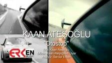 Kaan Ateşoğlu - Otostop (2012)