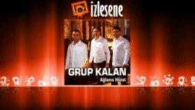 Grup Kalan - Hoy Nar