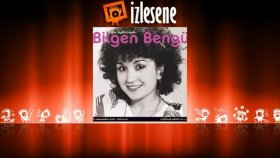 Bilgen Bengü - Islansın Gözlerim