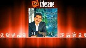 Ali Turaç - Yeter Çektirme Sevdiğim