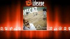 Grup Mecaz - Oy Nani