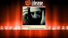Cavit Murtezaoğlu - Yalgızam