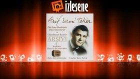 Arif Sami Toker - Aşkımın İlk Baharı