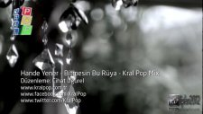 Hande Yener Bitmesin Bu Rüya Kral Pop Mix 2012 Hd