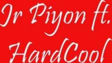 Jr Piyon Ft. Hardcool - Hiphop Vakti