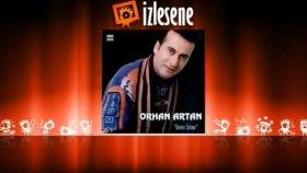 Orhan Artan - Varmısın Aşka