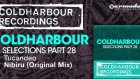 Tucandeo - Nibiru Original Mix Coldharbour Selections Part 28