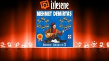 Mehmet Demirtaş - Aslan Mustafam