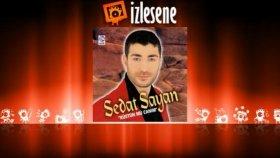 Sedat Sayan - Küstün Mü Canım