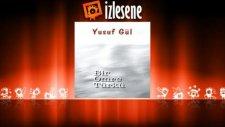 Yusuf Gül - Gel Gönül