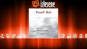 Yusuf Gül - Ömrüm