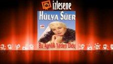 Hülya Süer - Kara Gözlü Ay Balam