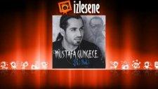 Mustafa Güngece - Bir Tek Sana