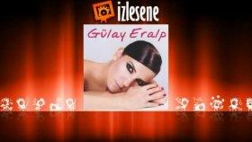 Gülay Eralp - Utanmıyorum (İstanbul Şahidim)(Remix)