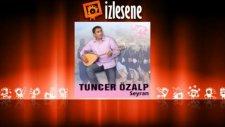 Tuncer Özalp - Şev Tari